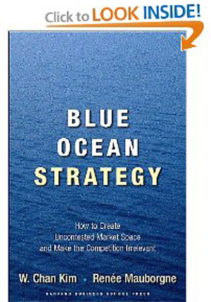 Blue Ocean Strategy - How to Create Uncontested Market Space and Make Competition Irrelevant