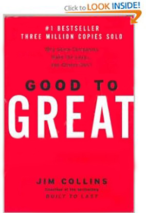 Good to Great - Why Some Companies Make the Leap... and Others Don't