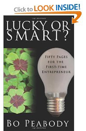 Lucky Or Smart - Fifty Pages for the First-Time Entrepreneur