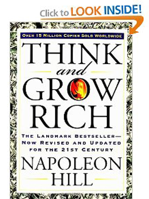 Think and Grow Rich - The Landmark Bestseller--Now Revised and Updated for the 21st Century